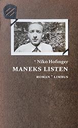Maneks Listen, Niko Hofinger